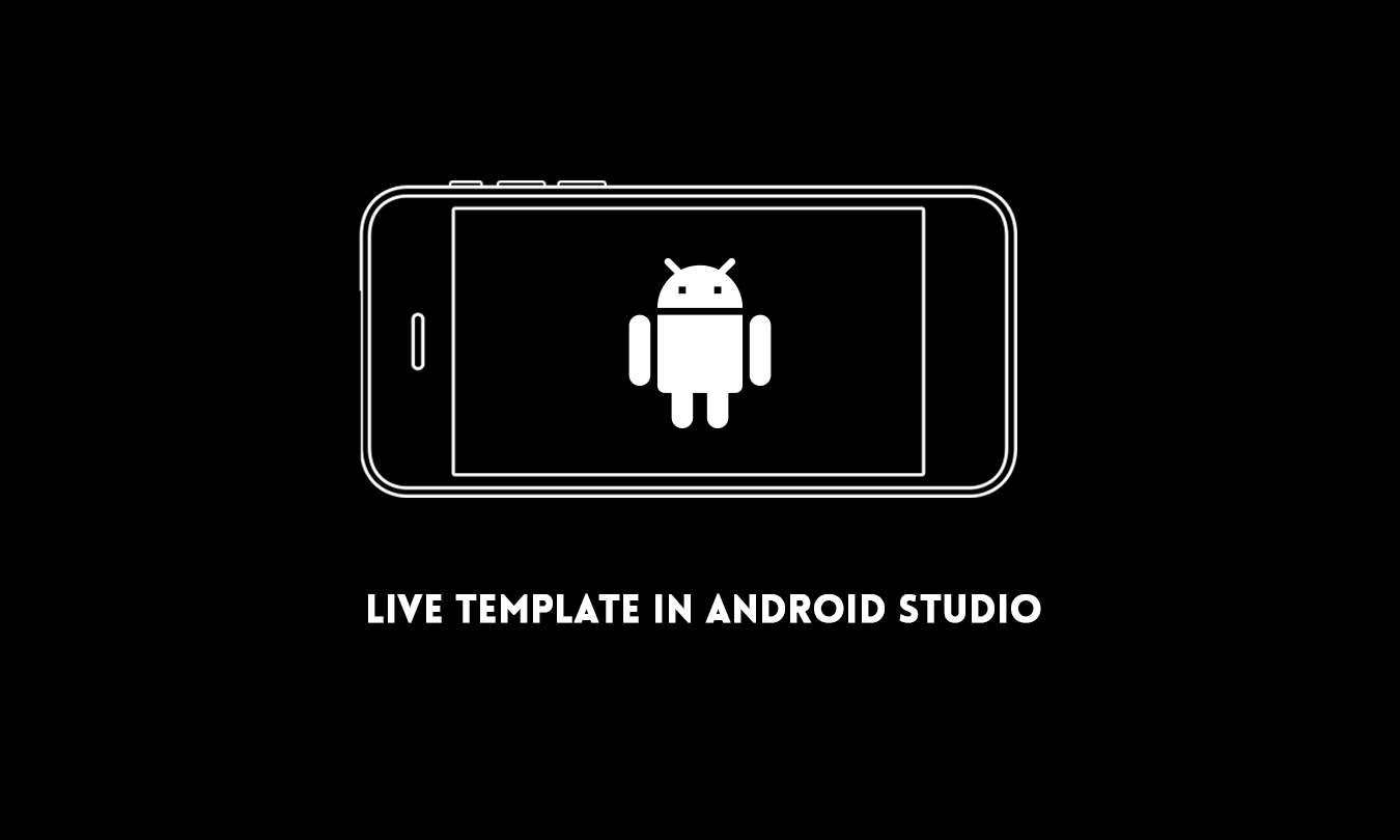 How to create custom Live template in Android Studio